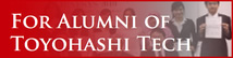 For Alumni of Toyohashi Tech